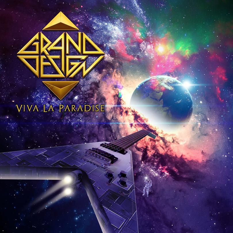 Grand Design – Viva la Paradise