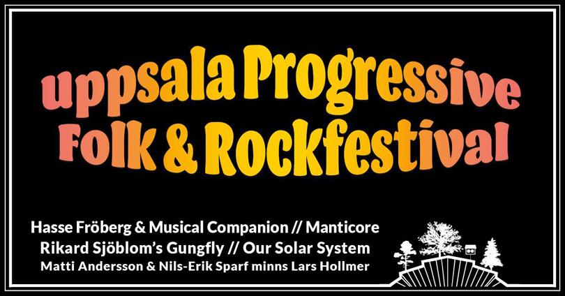 Uppsala Progressive Folk & Rock Festival årgång 2018.