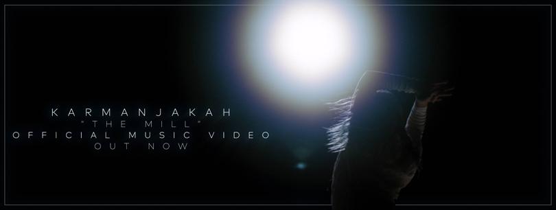 The Mill – videosläpp från Karmanjakah.