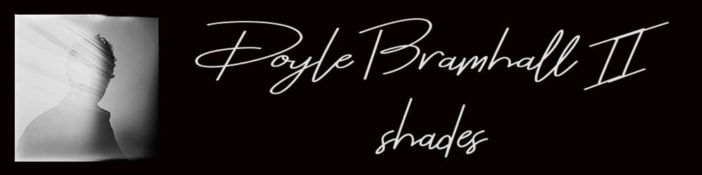Doylke Bramhall II släpper ny video från kommande plattan Shades