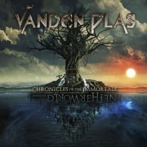 Vanden Plas - Chronicles of Immortals - Netherworld