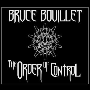 BruceBouillet_TheOrderofControl
