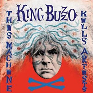 King Buzzo - This Machine Kills Artists - 2014