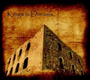 Kings and Dreams - Kings and dreams
