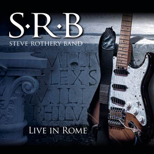 Steve Rothery Band-Live in Rome