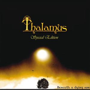 Thalamus - Beneath A Dying Sun (Special Edition)