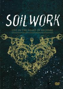Soilwork - Live in the heart of Helsinki