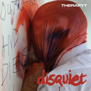 Therapy - Disquiet - 2015