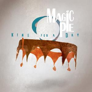 Magic Pie – King for a Day
