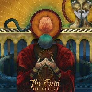 The Enid - The Bridge