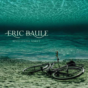 Eric Baule-Revelations Adrift