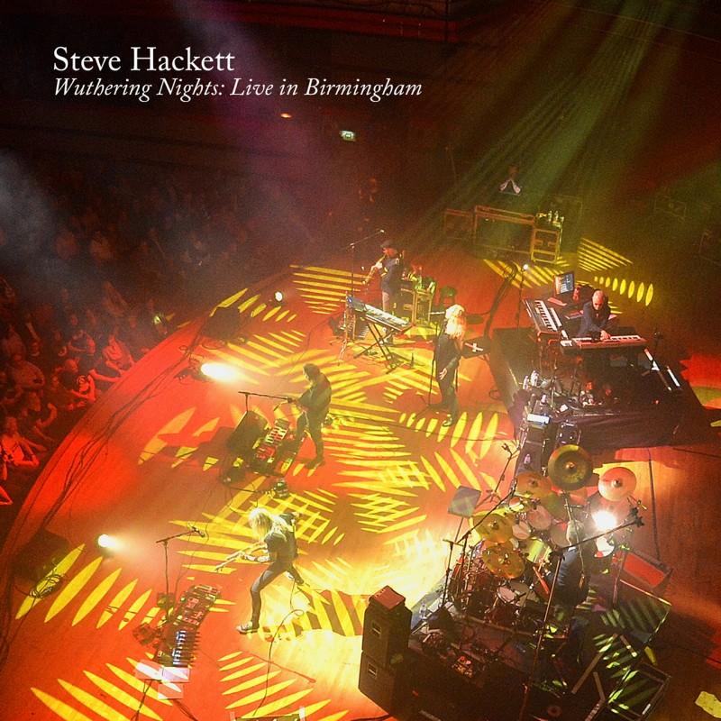 Steve Hackett släpper Wuthering Nights: Live In Birmingham.