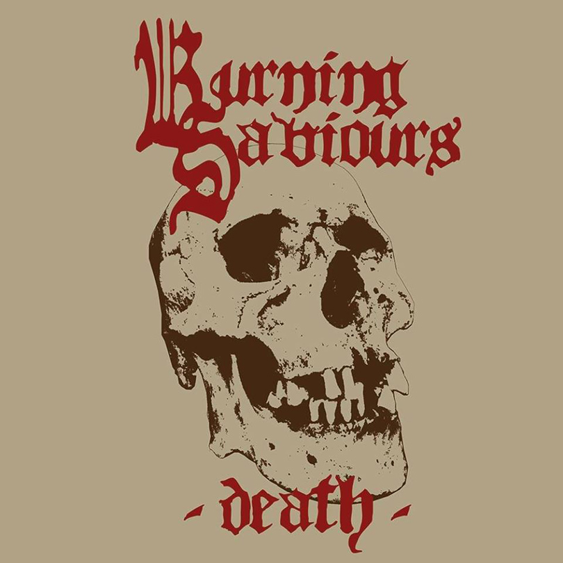 Burning Saviours – Death