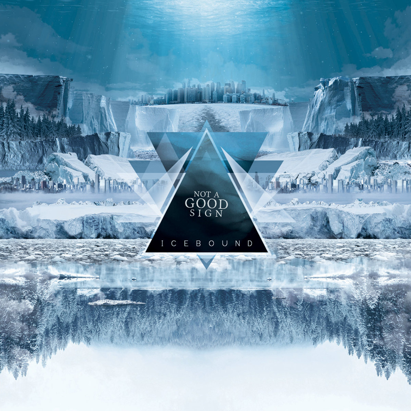Not A Good Sign – Icebound